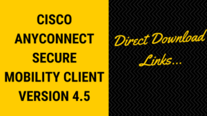 cisco anyconnect download, download cisco anyconnect, cisco anyconnect vpn client, cisco anyconnect secure mobility client